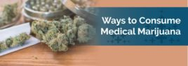 Ways to use medical marijuana